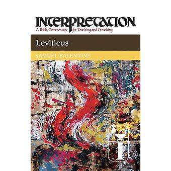 Leviticus Interpretation by Balentine & Samuel E.