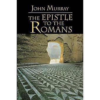 L'épître aux Romains le texte anglais avec Exposition de Introduction et Notes par Murray & John