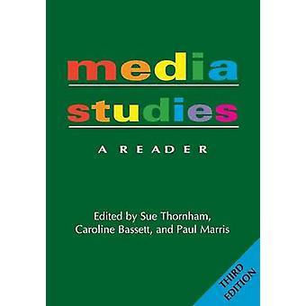 Media Studies A Reader  3rd Edition by Thornham & Sue