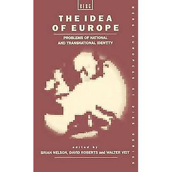 L'Idea di Europa problemi di identità nazionale e transnazionale di Nelson & Brian