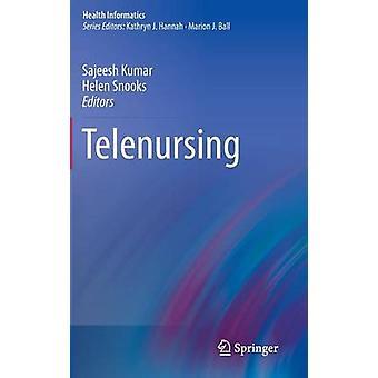 Telenursing by Kumar & Sajeesh