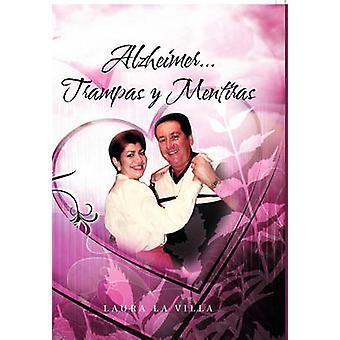 Alzheimer...Trampas y Mentiras by La Villa & Laura