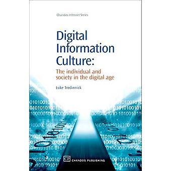 Digital Information Culture The Individual and Society in the Digital Age by Tredinnick & Luke
