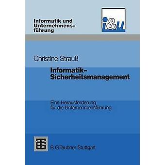 InformatikSicherheitsmanagement by Strauss & Christine