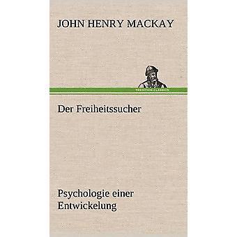 An der Freiheitssucher af MacKay & John Henry