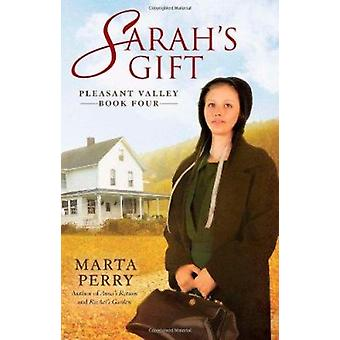 Sarah's Gift - Pleasant Valley Book Four by Marta Perry - 978042523891