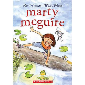 Marty McGuire by Kate Messner - Brian Floca - 9780545142465 Book