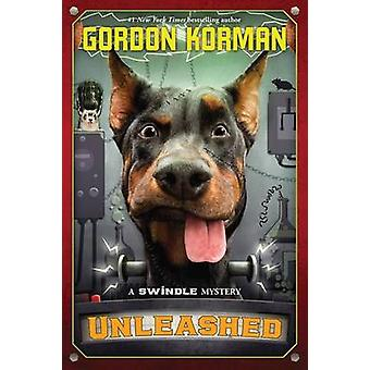 Unleashed by Gordon Korman - 9780545709354 Book