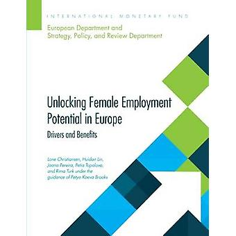 Unlocking Female Employment Potential in Europe - Drivers and Benefits