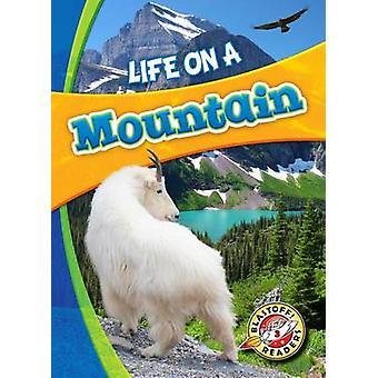Life on a Mountain by Laura Hamilton Waxman - Laura Hamilton Waxman -
