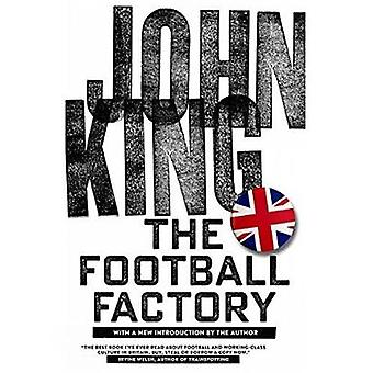 The Football Factory by John King - 9781629631165 Book