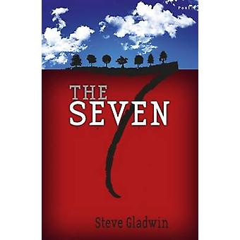 The Seven by Steve Gladwin - 9781848517431 Book