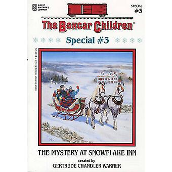 The Mystery at Snowflake Inn by Gertrude Chandler Warner - 9780807553