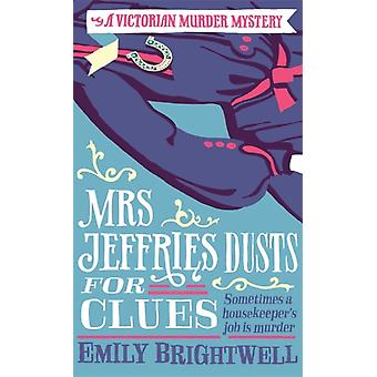Mrs Jeffries Dusts For Clues (Paperback) by Brightwell Emily