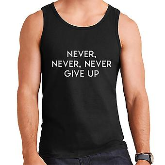 Never Never Never Give Up Winston Churchill Quote Men's Vest