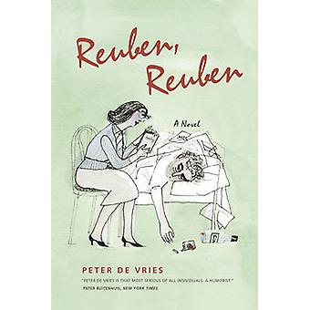 Reuben - Reuben - A Novel by Peter Vries - 9780226170565 Book