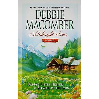 Midnight Sons - Volume 2 by Debbie Macomber - 9780778326991 Book