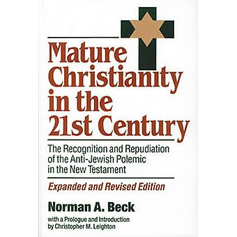 Mature Christianity in the 21st Century - The Recognition and Repudiat