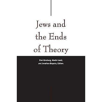Judar och ändarna av teorin av judar och ändarna av teori - 97808232