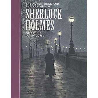 The Adventures of and the Memoirs of Sherlock Holmes (Unabridged) by