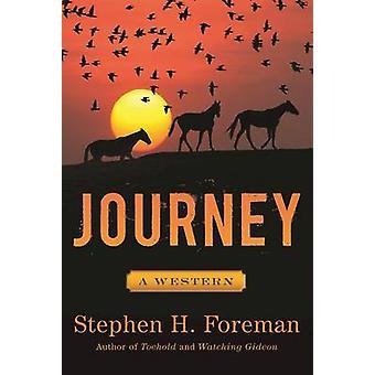 スティーブン H. フォアマン - 9781510717046 本で西の旅-