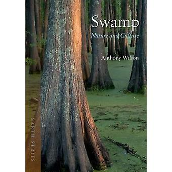 Swamp by Anthony Wilson - 9781780238449 Book