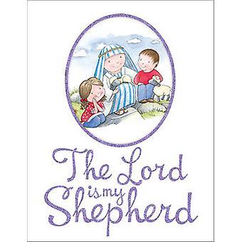 The Lord is My Shepherd by Juliet David - Julie Clay - 9781781281437
