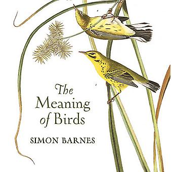 The Meaning of Birds by Simon Barnes - 9781784970703 Book