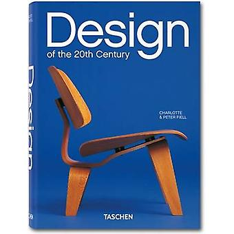 Design of the 20th Century by Charlotte & Peter Fiell - 9783836541060