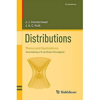 Les distributions Theory and Applications par Duistermaat & J.J.