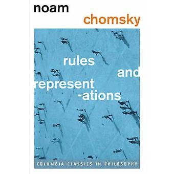 Rules and Representations (Columbia Classics edition) by Noam Chomsky
