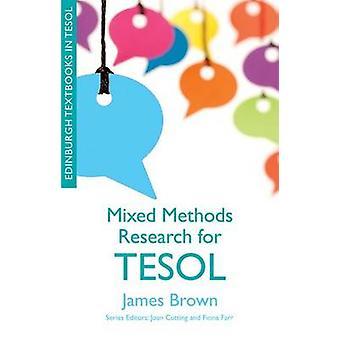 Pesquisa de métodos mistos para TESOL por James Dean Brown - Joan corte-