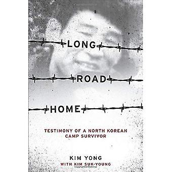 Lång väg hem: Vittnesmål av en nordkoreansk Camp överlevare