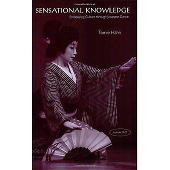 Connaissance de sensationnel: Incarnant la Culture par le biais de la danse japonaise (Culture musicale): incarnant la Culture par le biais de la danse japonaise (Culture musicale)