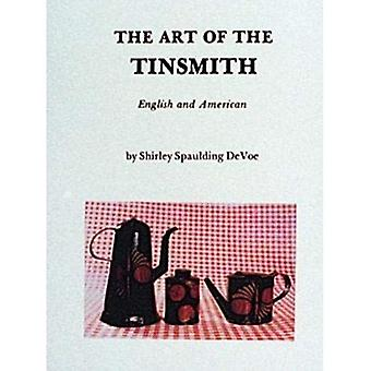 The Art of the Tinsmith (English and American)