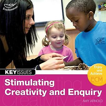 Stimulating Creativity and Enquiry