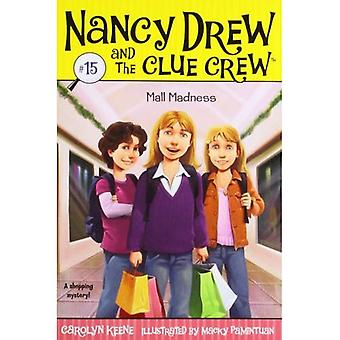 Centre commercial la folie (Nancy Drew & l'équipage Clue (qualité) (rééditions))