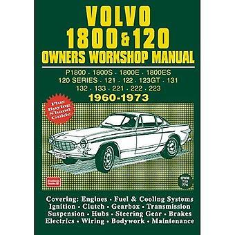 Volvo 1800 and 120 Owners Workshop Manual (Workshop Manual Volvo)