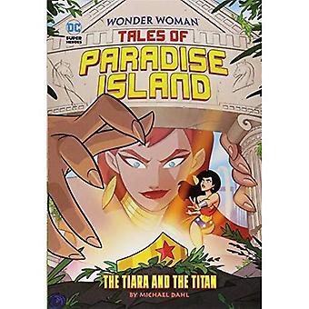 La Tiara y el Titan (cuentos de mujer maravilla de Isla Paraíso)
