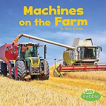 Machines on the Farm (Farm� Facts)
