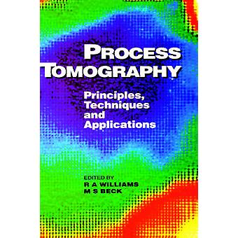 Process Tomography Principles Techniques and Applications by Williams & Angela