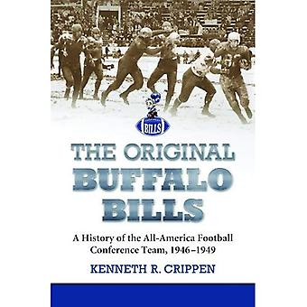 The Original Buffalo Bills: A History of the All-America Football Conference Team, 1946-1949