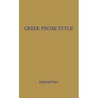 Griechische Prosa-Stil von Denniston & J. D.