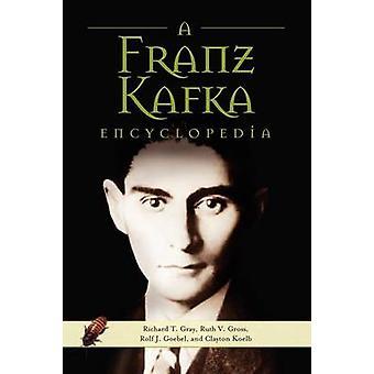 Uma enciclopédia de Franz Kafka por Gray & Richard T.
