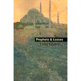 Prophets  Losses by Zobian & Lesley J.