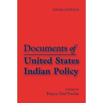 Dokument för USA indisk politik tredje upplagan av Prucha & Francis Paul