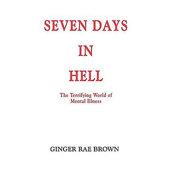 Sete dias no inferno por Brown & Ginger Rae