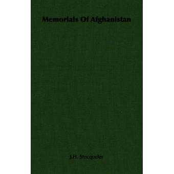 Memorials Of Afghanistan by Stocqueler & J.H.
