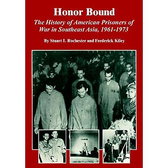 Hedra bunden amerikanska krigsfångar i Sydostasien 19611973 historia av Stuart I. Rochester
