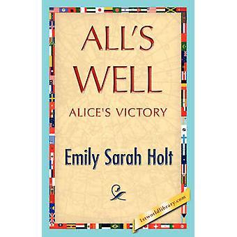Alls goed door Emily Sarah Holt & Sarah Holt